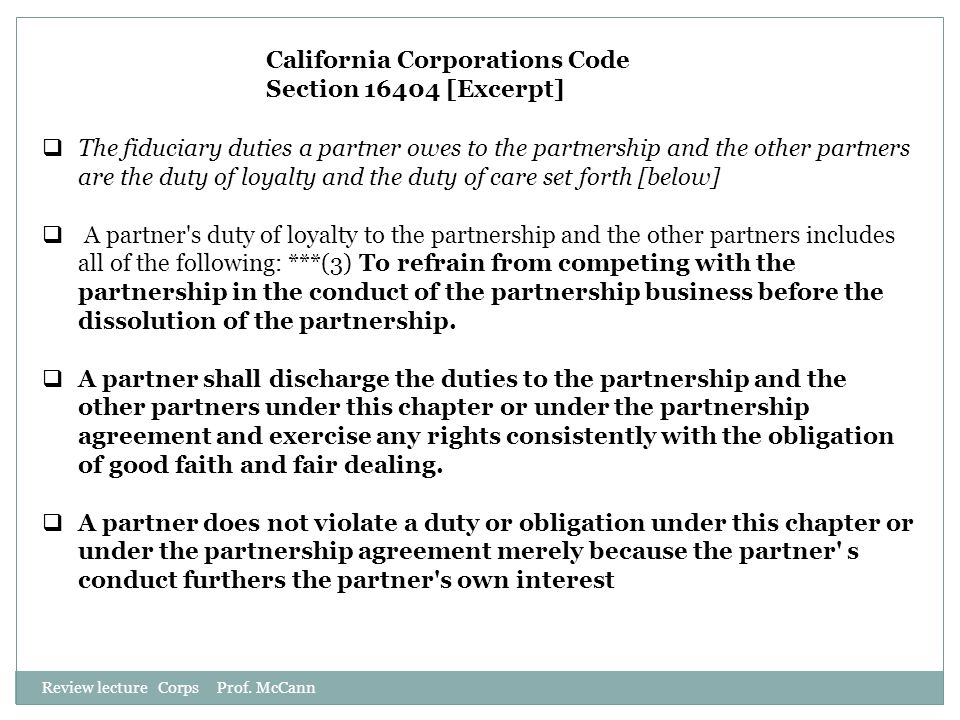 California Corporations Code Section 16404 [Excerpt]
